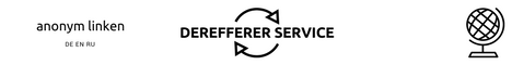 Derefferer Service : https://www.anonym.arne-home.de